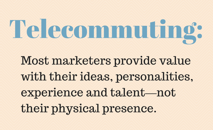 marketing recruitment telecommuting