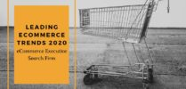 Are You Caught Up? eCommerce Executive Search Firm Highlights 2020 Marketing Trends